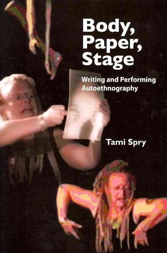 Body, Paper, Stage By Spry, Tami